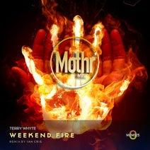 Terry Whyte, Ian Cris - Weekend Fire