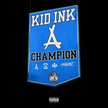 Kid Ink - Champion