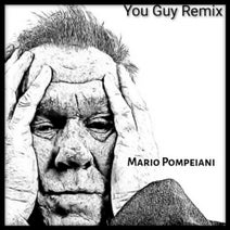 Mario Pompeiani - You Guy (Remix)