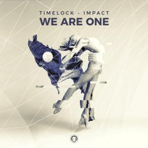 Impact, Timelock - We Are One