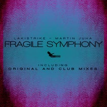 LakiStrike, Martin Juha, Thomas Kelle, Martin Juha - Fragile Symphony