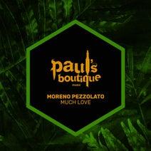 Moreno Pezzolato - Much Love (Original Mix)