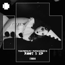 Temporary Permanence - Root5 EP