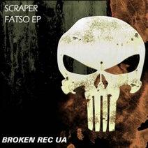 Scraper - Fatso EP