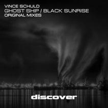 Vince Schuld - Ghost Ship / Black Sunrise