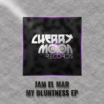 Jam El Mar - My Bluntness EP