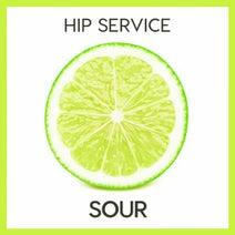 Hip Service - Sour