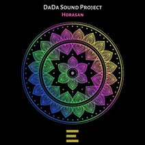 DaDa Sound Project - Horasan