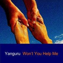Yanguru - Won't You Help Me