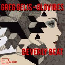 Glovibes, Greg Gelis - Beverly Beat