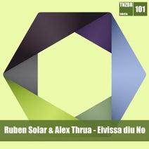 Ruben Solar, Alex Thrua - Ruben Solar & Alex Thrua - Eivissa Diu No
