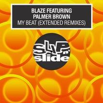 Blaze, Palmer Brown, Folamour, Javonntte, David Harness - My Beat - Extended Remixes