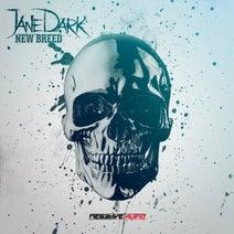Jane Dark, Negative A, Counterfeit, Jane Dark - New Breed