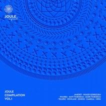 Janeret, Roger Gerressen, Pharba, Matt Thibideau, Mark Thibideau, Teluric, Rowlanz, Camelia, Vern, Zendid - Joule Compilation I.
