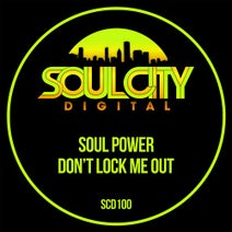 Soul Power - Don't Lock Me Out