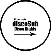 discoSub - DiscoSub - Disco Nights E.P