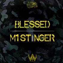 Blessed, Tragic, Taunts - M1 Stinger