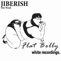 Jiberish - Our Word