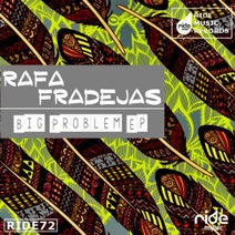 Rafa Fradejas - Big Problem ep