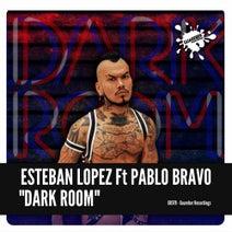 Esteban Lopez, Pablo Bravo - Dark Room