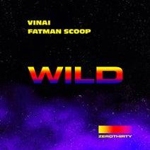 VINAI - Wild (Extended Mix) feat. Fatman Scoop