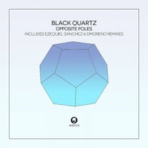 Black Quartz, Ezequiel Sanchez, D.Moreno - Opposite Poles