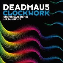 deadmau5, Cosmic Gate, Mr Sam - Clockwork