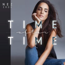 Nez Erok - Time After Time