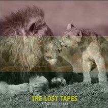 King Ital Rebel - The Lost Tapes
