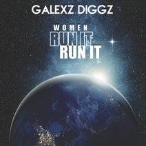 Galexz Diggz - Women Run It, Run It
