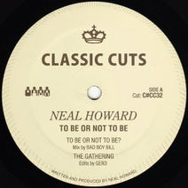 Neal Howard, Gerd, Derrick May - To Be or Not To Be