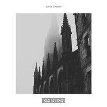 Dimension - Black Church (Original Mix)