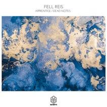 Fell Reis - Apprentice / Dead Notes