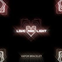 Love and Light, Smash & Grab (US) - Vapor Bracelet