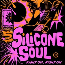 Silicone Soul, Fango, Matthias Tanzmann - Right On, Right On