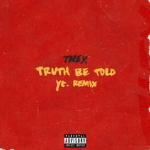 THEY., ye. - Truth Be Told