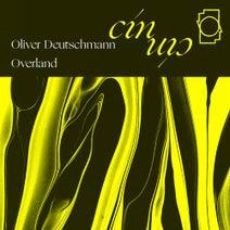Oliver Deutschmann, Overland - Clouds / Emotional Propaganda