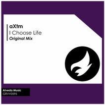 aXtm - I Choose Life