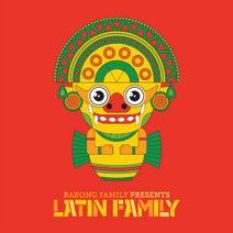 KillKid, White Gangster, Godwonder, Scorpion, Menasa, Happy Colors, Jay Silva, Ivan Dola, Noizekid, MidFug, Ripstep, D-John, Freebot, Purofuego, M3B, Fattybass - Barong Family presents: Latin Family