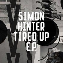 Simon Hinter - Tired Up EP