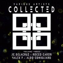 JC Delacruz, Rocco Careri, Balex F, Aldo Conigliaro - Collected LP (Volume Three)