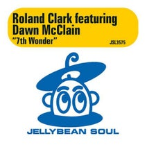 Roland Clark, Dawn McClain - 7th Wonder