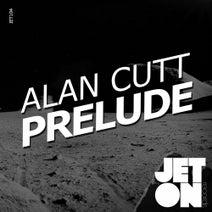 Alan Cutt - Prelide EP