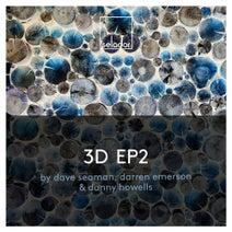 Dave Seaman, Darren Emerson, Danny Howells - 3D EP2