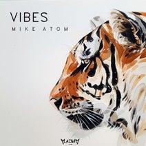 Mike Atom DJ - Vibes