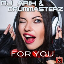Dj Arix, DrumMasterz, C. Baumann, Handz Upperz, DrumMasterz, Indominu, 99ers, Dj Arix - For You