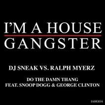 DJ Sneak, Ralph Myerz, George Clinton, Snoop Dogg, Lucas Frota - Do The Damn Thang