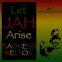 Badness Welton - Let Jah Arise