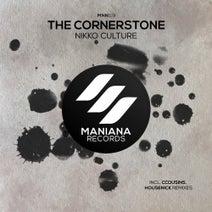 Nikko Culture, Housenick, Ccousins - The Cornerstone