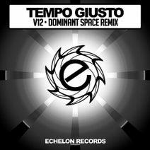 Tempo Giusto, Dominant Space - V12